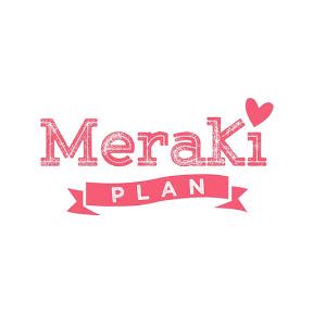Meraki Plan