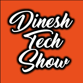 Dinesh Tech show