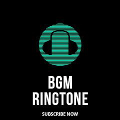 BGM RINGTONE