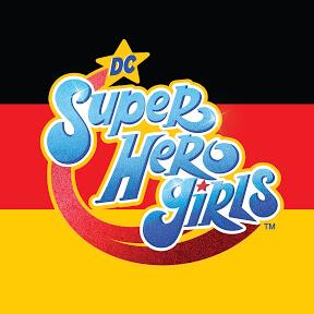 DC Super Hero Girls Deutschland