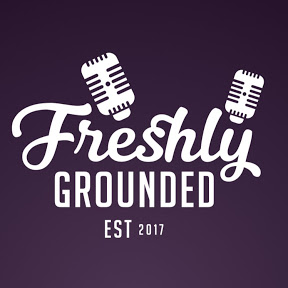 Freshly Grounded