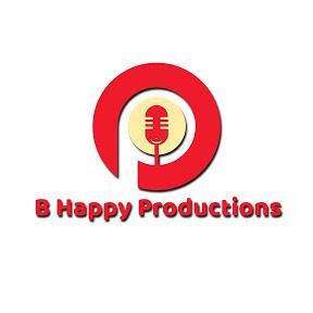 B Happy Productions