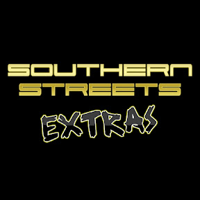 Southern Streets Extras