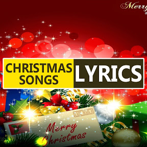 Christmas Songs Lyrics