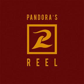 Pandoras Reel