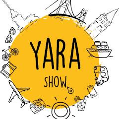 Yara Show