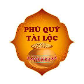 Phú Quý Tài Lộc