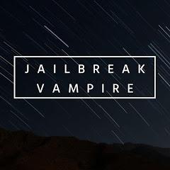 Jailbreak Vampire