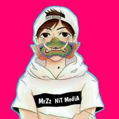 MrZz NiT MediA{ReMix official}