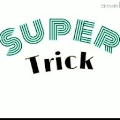 Super Trick