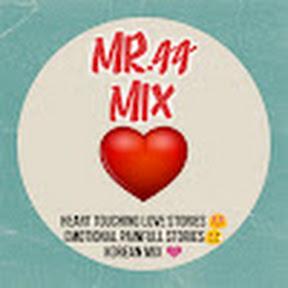 Mr-44 Mix