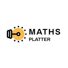 MATHS PLATTER