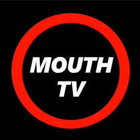 Mouth TV