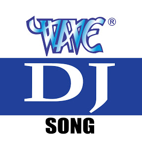 WAVE DJ SONG