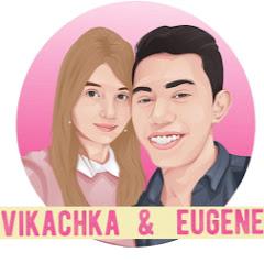 Vikachka & Eugene