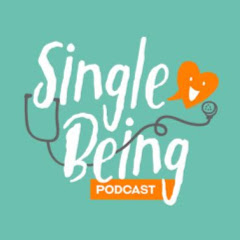 Single Being PODCAST