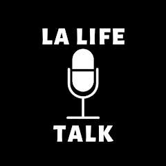 LA Life Talk