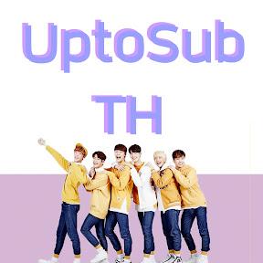 UptoSub-TH