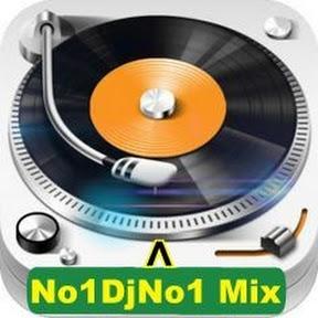 No1DjNo1 Mix