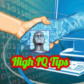 High IQ Tips