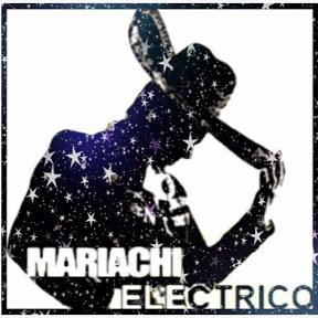 MARIACHI ELECTRICO