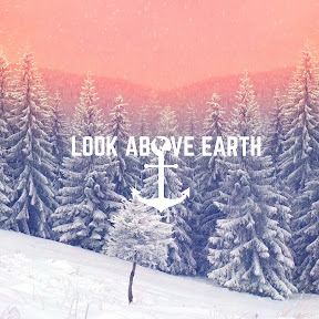 Look Above Earth