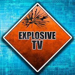 Explosive TV
