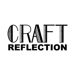 CRAFT REFLECTION
