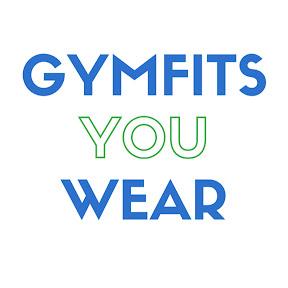 Gym Fits You Wear