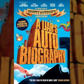 A Liar's Autobiography - The Untrue Story of Monty Python's Graham Ch... - Topic