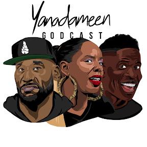 Yanadameen Godcast