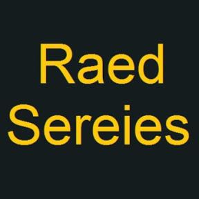 Raed Series