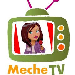 MECHE TV