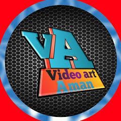 Video art Aman
