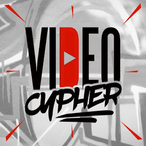 VIDEO CYPHER