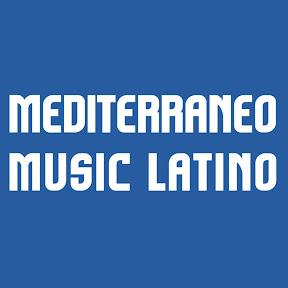 Mediterraneo Music Latino