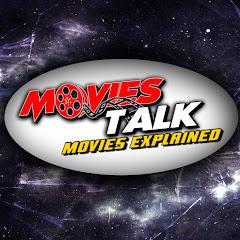 Movies Talk Movies Explained