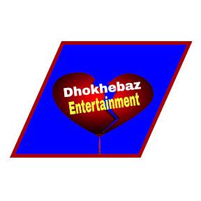 Dhokhebaz Entertainment
