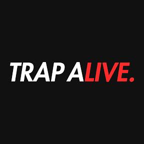 TRAP ALIVE