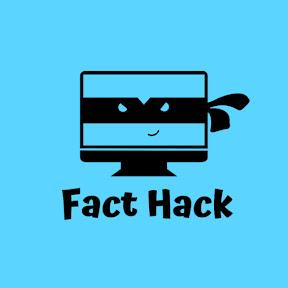 Fact Hack