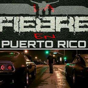 La Fiebre En Puerto Rico