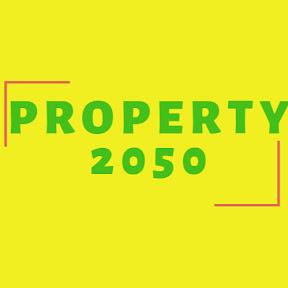 Property 2050