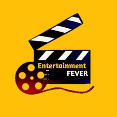 Entertainment Fever