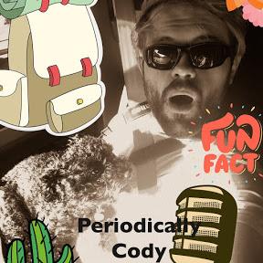Periodically Cody