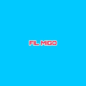 FIL MIGO