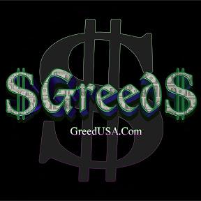 $GREED$