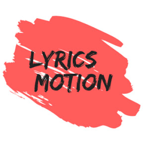 Lyrics Motion