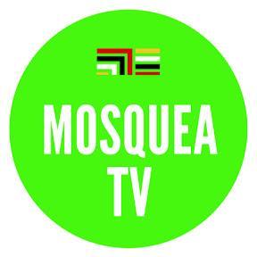 MOSQUEA TV