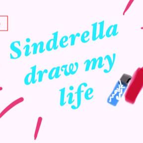 Sinderella Draw my life