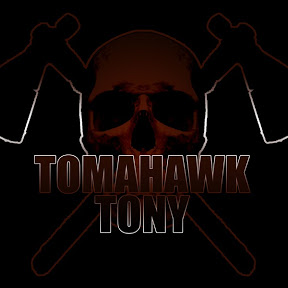 TOMAHAWK TONY